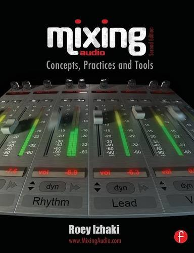 Mixing Audio Second Edition