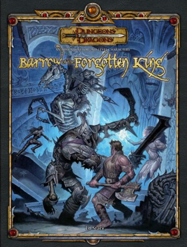 Read Online Barrow of the Forgotten King (Dungeons & Dragons d20 3.5 Fantasy Roleplaying) pdf epub