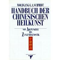 Handbuch der chinesischen Heilkunst