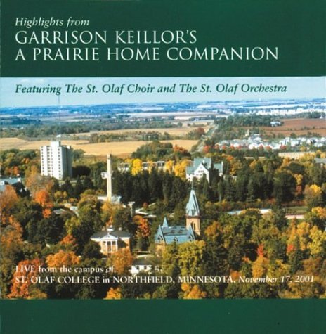Garrison Keillor's A Prairie Home Companion - November 17, 2001 - Live from the campus of St. Olaf College by St. Olaf Records