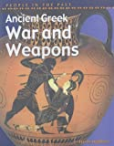 img - for People in Past Anc Greece War & Weapons Hardback (People in the Past) book / textbook / text book
