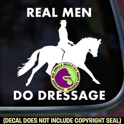 REAL MEN DO DRESSAGE Horse Rider Love Vinyl Decal Sticker E