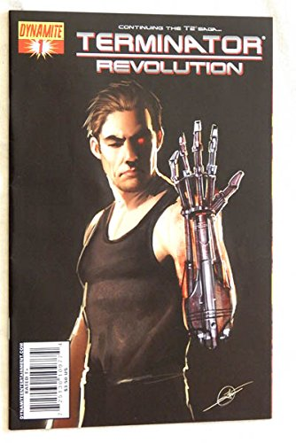 Terminator Revolution #1 B-Cover Variant Issue Comic Book - Dynamite Entertainment 2008 - 9.8 Grade UNCIRCULATED - VERY RARE THE ONLY ONE ON AMAZON! (Terminator Arnold Toys)