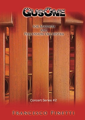 - GUSONE: for Marimba Soloist and Percussion Orchestra (Concert Series)