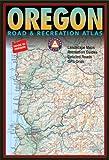 Benchmark Oregon: Road & Recreation Atlas - Third Edition (Benchmark Map: Oregon Road & Recreation Atlas)