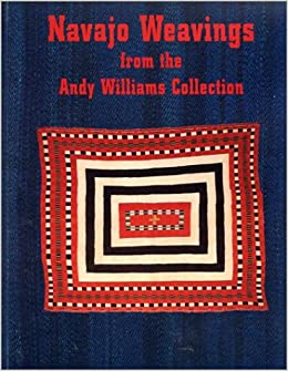 Navajo Weavings from the Andy Williams Collection