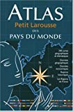 img - for Atlas Petit Larousse des pays du monde book / textbook / text book
