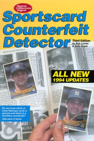Sportscard Counterfeit Detector/All New 1994 Updates (Sports Collectors Digest)