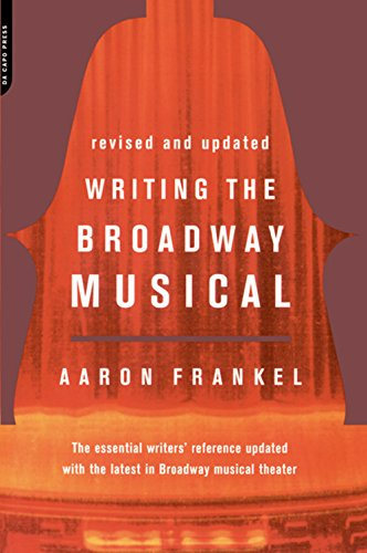 Writing the broadway musical kindle edition by aaron frankel arts writing the broadway musical by frankel aaron fandeluxe Choice Image