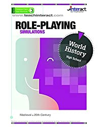 Role-Playing Simulations: High School World History - Medieval to 20th Century