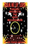 The Next Millennium Parable Episode III, Ken/Ponder Anderson, 0979390621