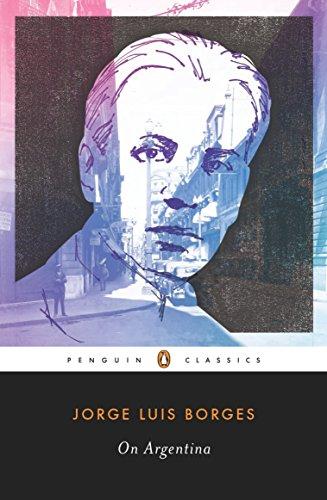 On Argentina (Penguin Classics) [Borges, Jorge Luis] (Tapa Blanda)