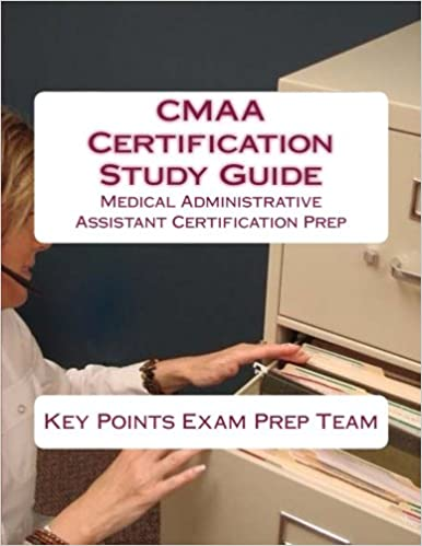 CMAA Certification Study Guide Medical Administrative