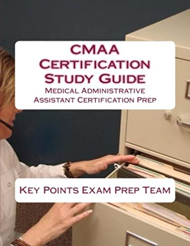 cmaa certification study guide medical administrative assistant rh amazon com cmaa study guide pdf cmaa study guide book