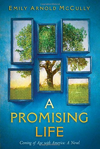 A Promising Life: Coming of Age with America: A Novel ebook