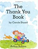 The Thank You Book, Carole Stuart, 156858170X