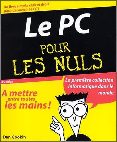Le PC pour les Nuls, 8e édition pdf epub