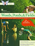 Real Kids Real Science Books Woods Ponds and Fields, Ellen Doris, 0500190062