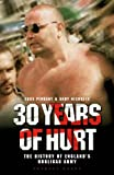 30 Years of Hurt: A History of England's Hooligan Army