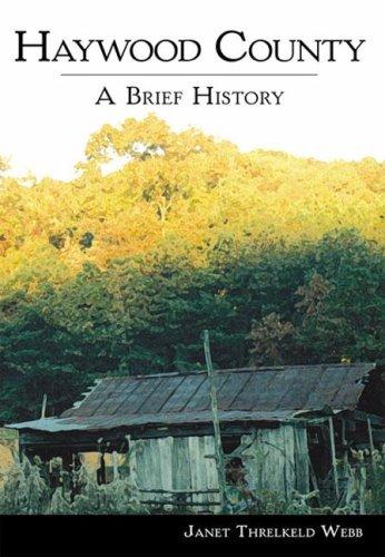 Haywood County:: A Brief - Haywood Sc