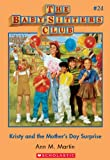 Kristy and the Mother's Day Surprise (The Baby-Sitters Club #24) by Ann M. Martin front cover