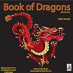 The Book of Dragons, Volume 1 | Edith Nesbit