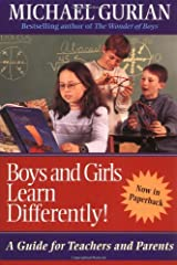 Boys and Girls Learn Differently!: A Guide for Teachers and Parents Kindle Edition