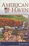 American Haven, Elizabeth Yates, 1579248969