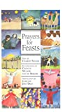 Prayers for Feasts, Charles Singer, 0867164603