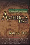 img - for America B. C. - Ancient Settlers in the New World book / textbook / text book