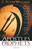 Apostles and Prophets, C. Peter Wagner, 0830725768