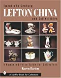 Twentieth Century Lefton China and Collectibles, Karen Barton, 0764313320
