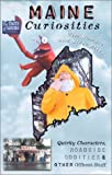 Maine Curiosities, Tim Sample and Steve Bither, 0762709413
