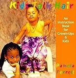 Kids Talk Hair, Pamela Ferrell, 093918303X