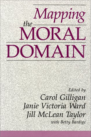 Books : Mapping the Moral Domain: A Contribution of Women's Thinking to Psychological Theory and Education (Contribution to Women's Thinking to Psychological Theory and)