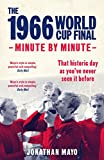 img - for The 1966 World Cup Final: Minute by Minute book / textbook / text book