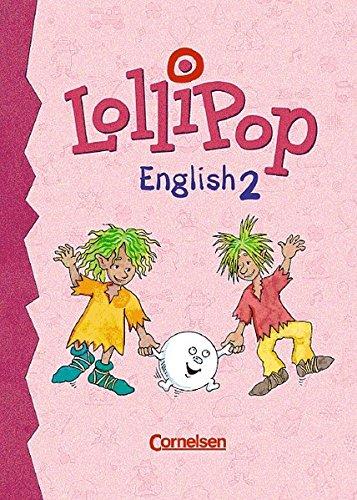 LolliPop English: Lollipop Englisch, Bd.1, Für das 1. Schuljahr