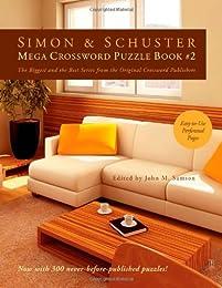 Simon & Schuster Mega Crossword Puzzle Book #2 (Simon & Schuster Mega Crossword Puzzle Books)