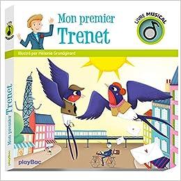 Livre Musical Mon Premier Trenet Amazon Fr Melanie