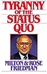 The Tyranny of the Status Quo