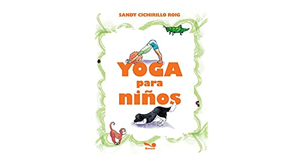 Amazon.com: YOGA PARA NI?OS (Spanish Edition) (9789876670654 ...