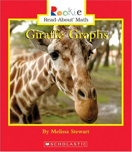 Download Giraffe Graphs (Rookie Read-about Math) PDF