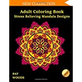 Adult Coloring Book: Stress Relieving Mandala Designs: Mandala Coloring Book (Stress Relieving Designs)