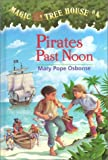 Pirates Past Noon, Mary Pope Osborne, 0679924256