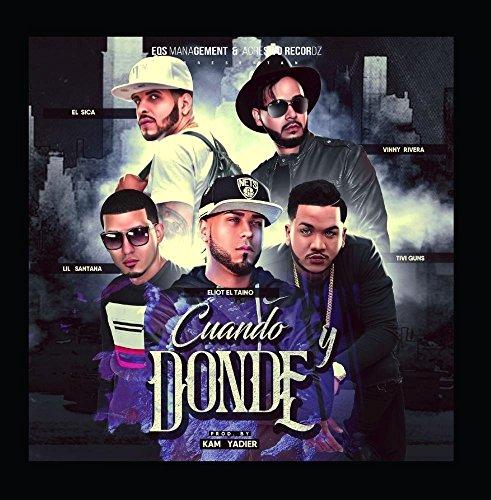 Price comparison product image Cuando Y Donde (Remix) [feat. Vinny Rivera,  el sica,  lil santana & tivi gunz]