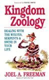 KINGDOM ZOOLOGY: Dealing With the Wolves, Serpents and Swine in Your Life