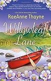 Willowleaf Lane, Raeanne Thayne, 0373777698