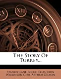 The Story of Turkey, Stanley Lane-Poole, 1276954948