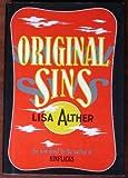 Original Sins, Lisa Alther, 0394516850