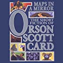 Maps in a Mirror: Fables and Fantasies: Book Three of Maps in a Mirror Audiobook by Orson Scott Card Narrated by Emily Janice Card, Rosalyn Landor, Mirron Willis